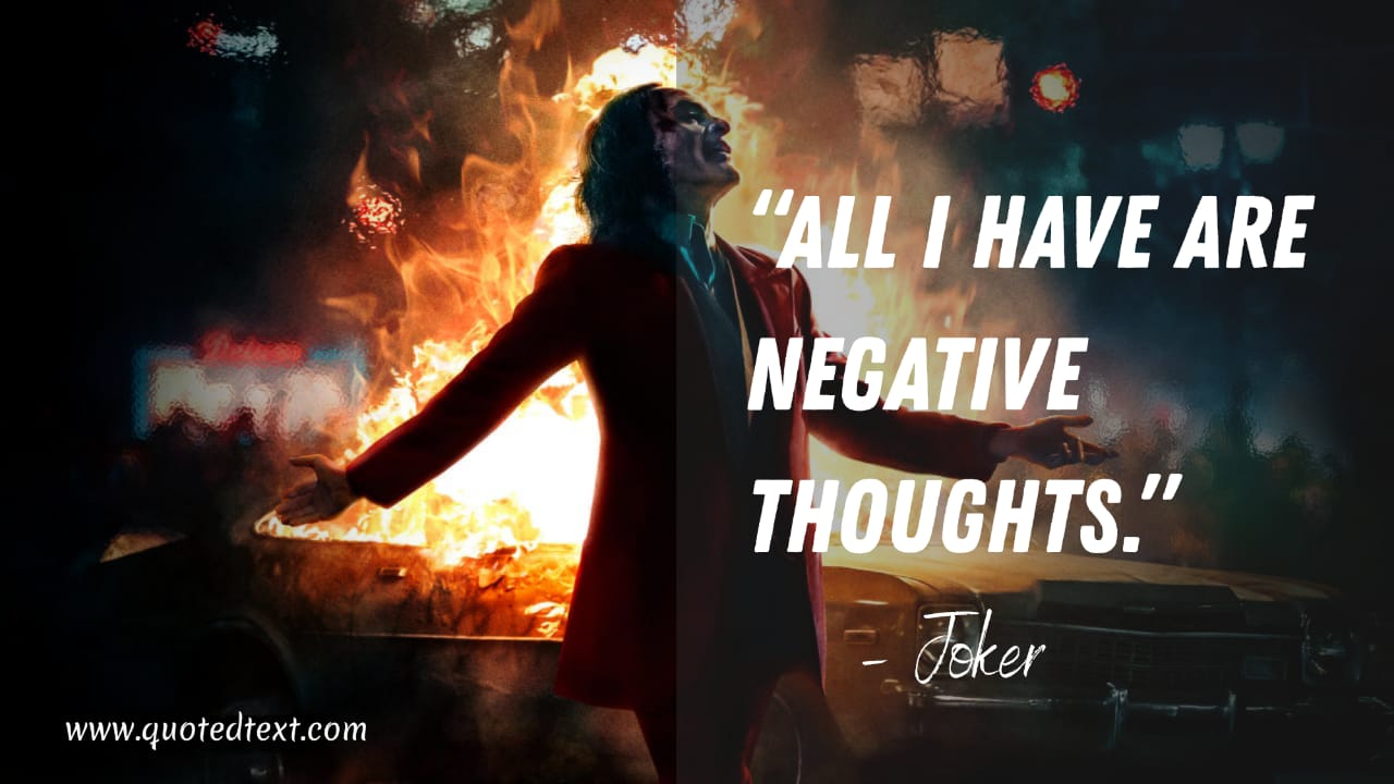 Joker quotes on negativity