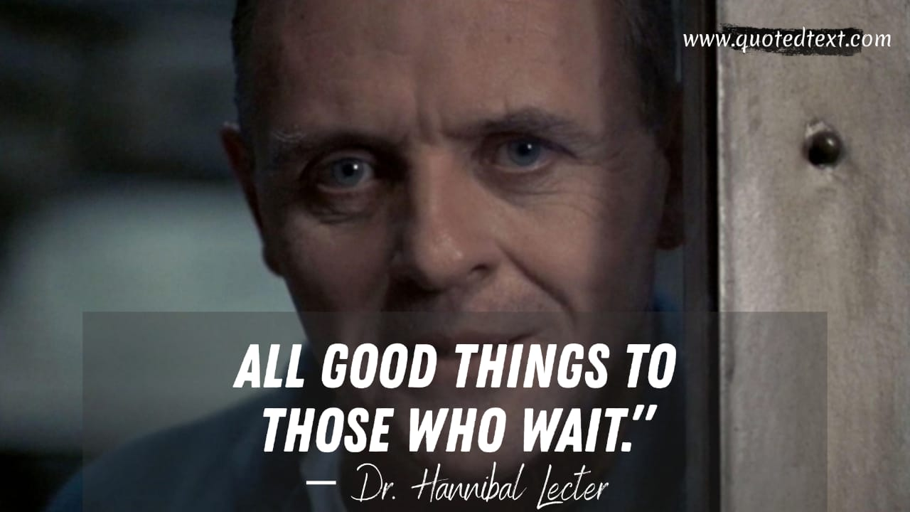 The Silence of the Lambs quotes on good things