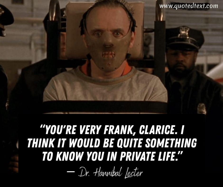 The Silence of the Lambs quotes on life