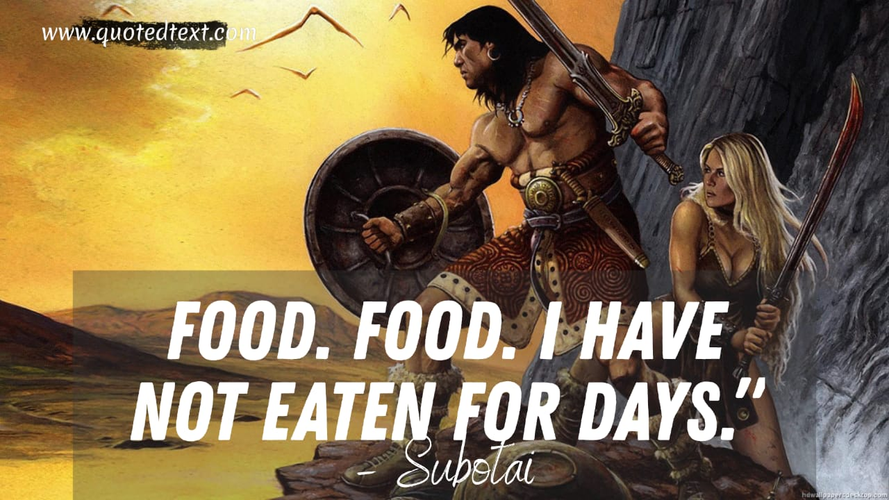 Conan the Barbarian quotes by subotai