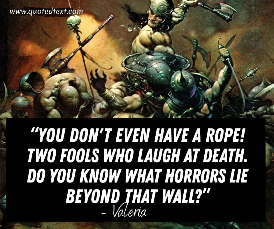 Conan the Barbarian quotes on death