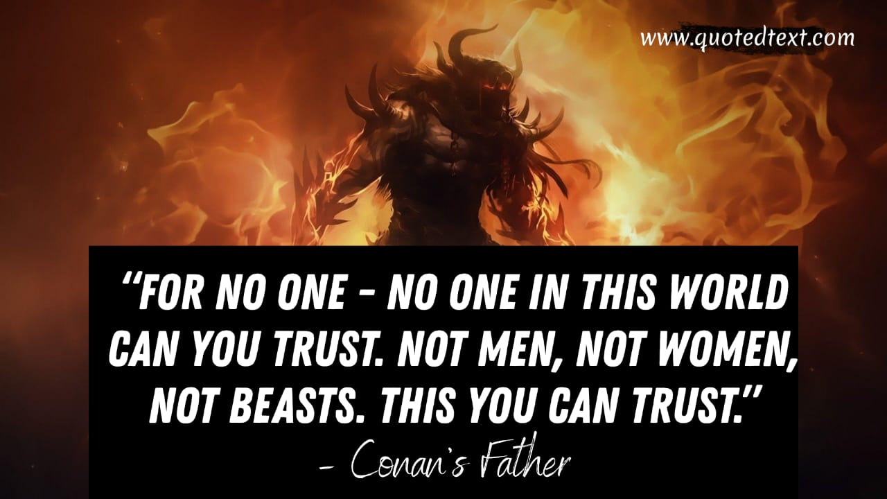 Conan the Barbarian quotes on trust