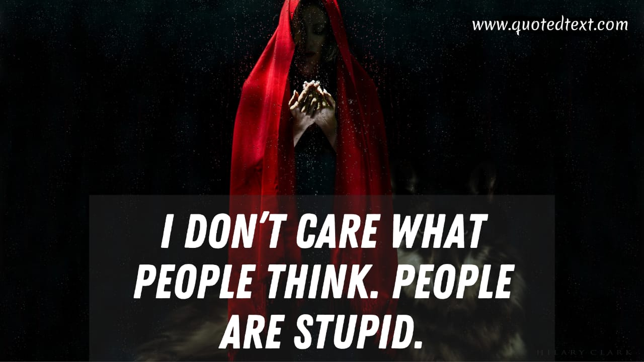 I don't care quotes for peoples