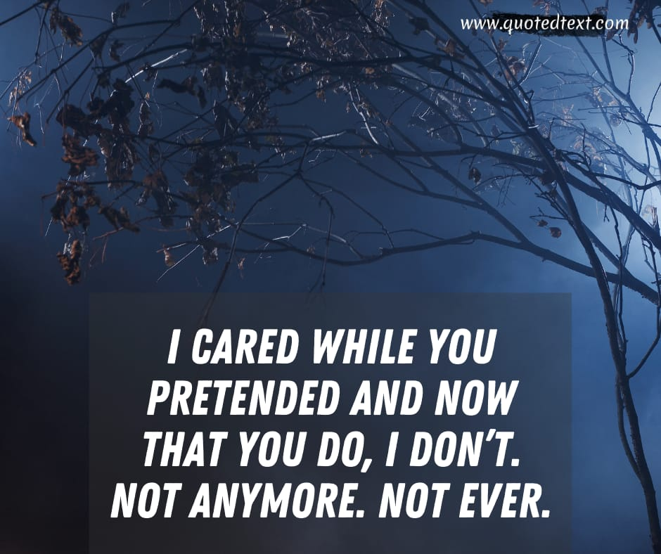 I don't care quotes on love