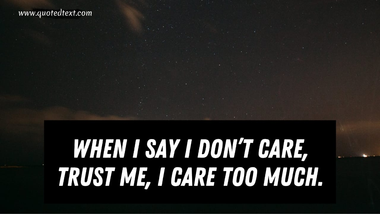 Best I don't care quotes