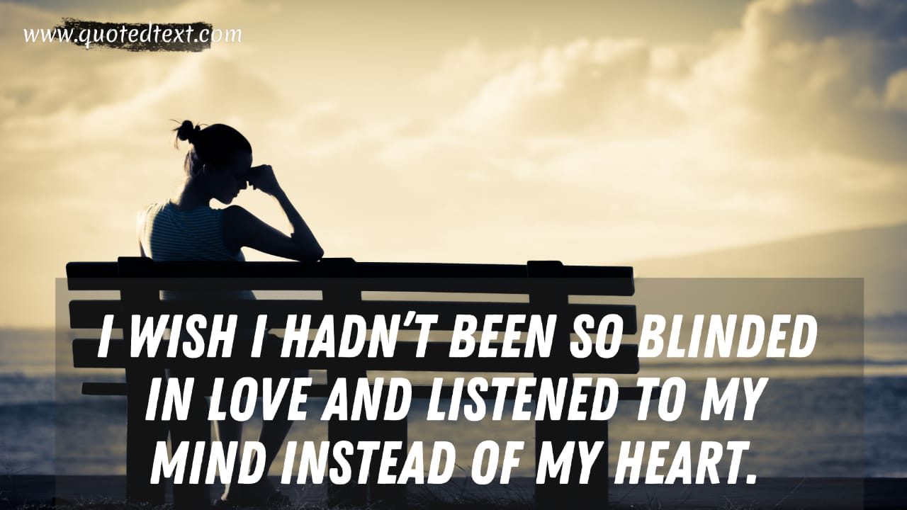 One Sided Love quotes on blind love
