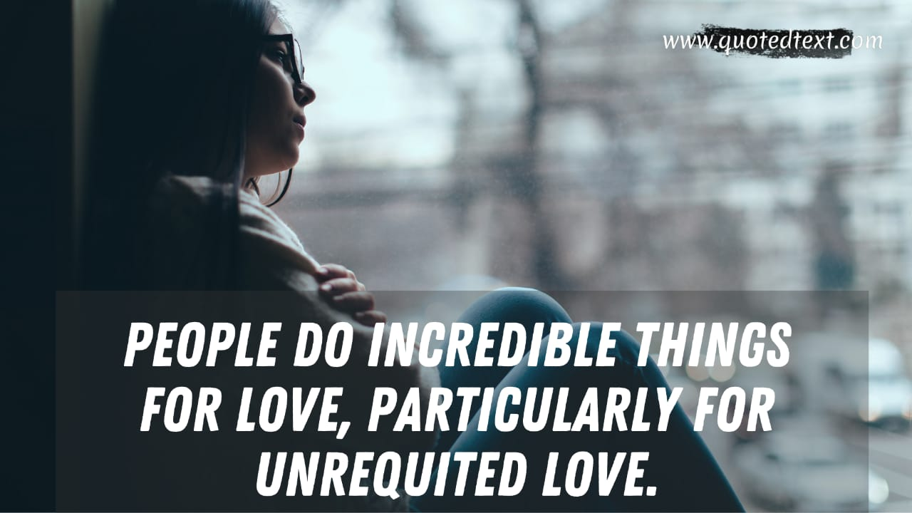 One Sided Love quotes on unrequited love
