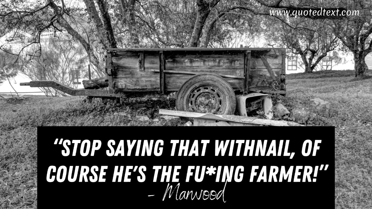 Withnail and I quotes by marwood
