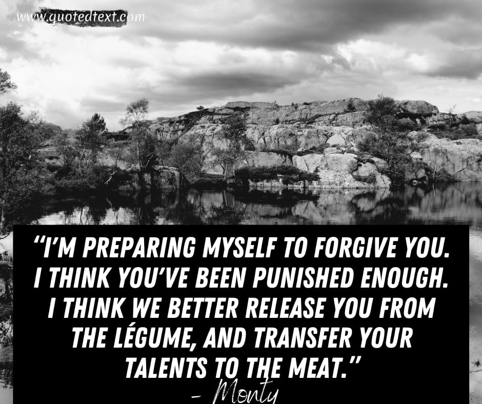Withnail and I quotes on forgiveness