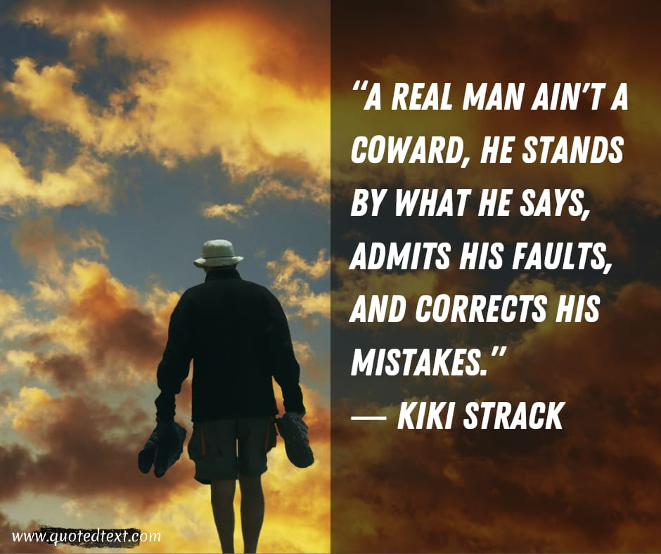 Real man quotes on mistakes