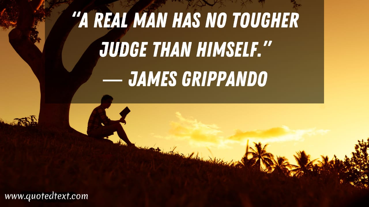 Real man quotes best