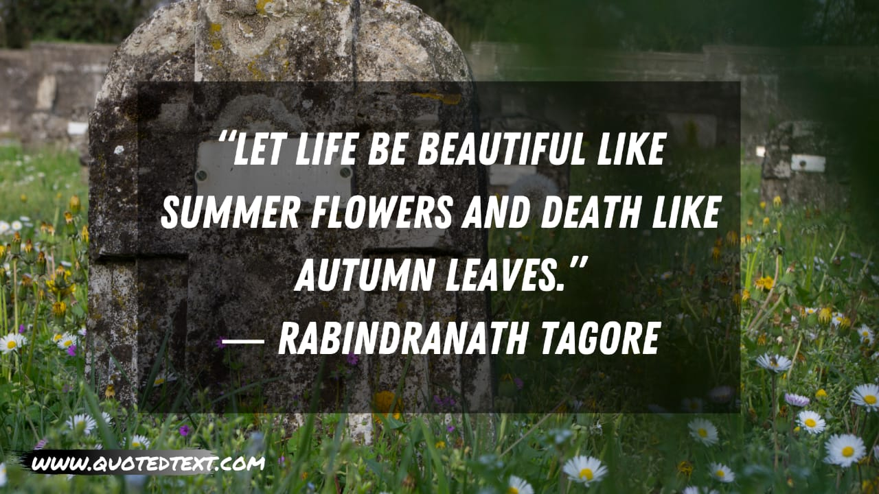 Rest in Peace quotes by Rabindranath Tagore