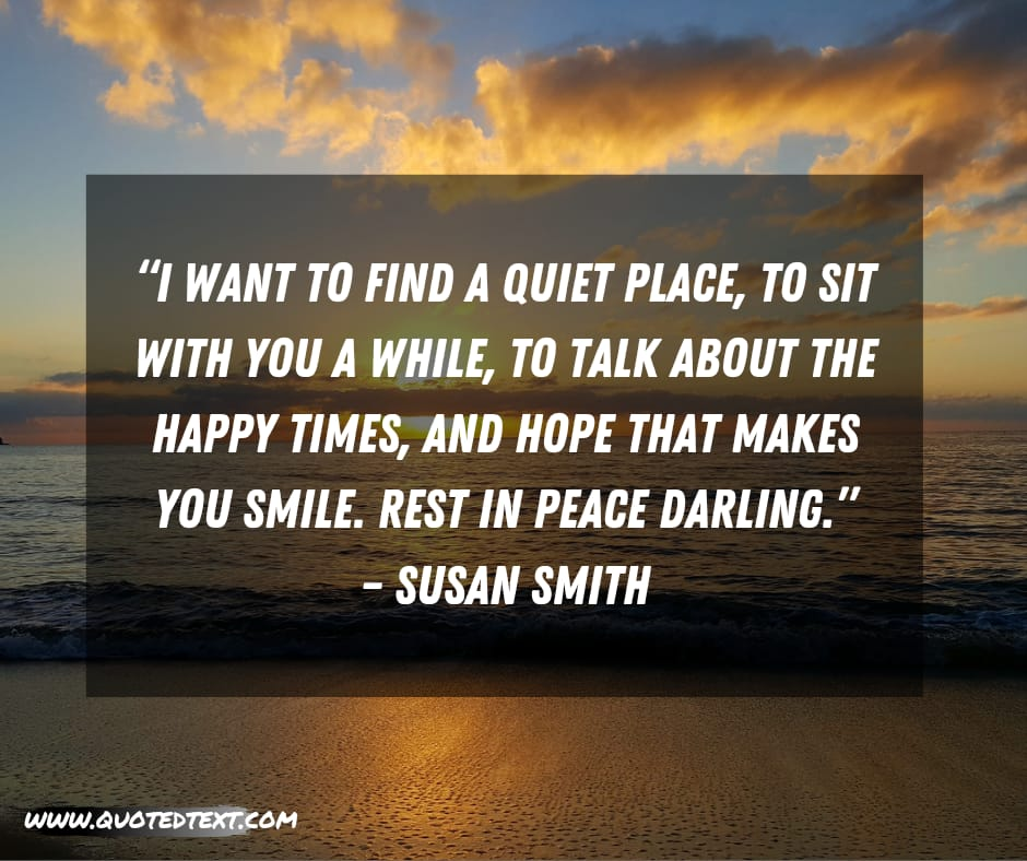 Rest in Peace quotes by Susan Smith