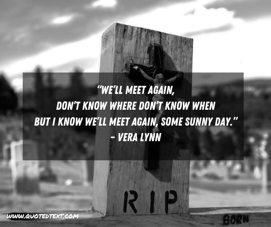 Rest in peace quote by Vera lynn