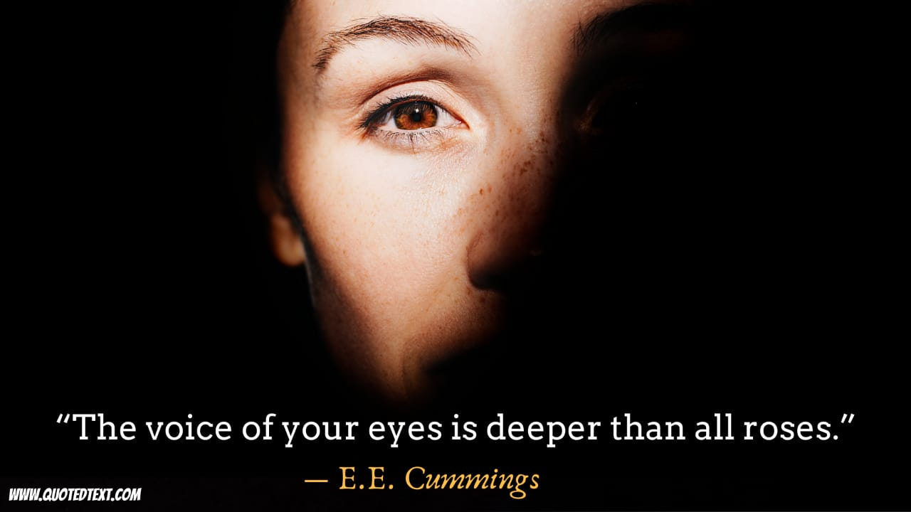 Beautiful Eyes quotes by E.E. Cummings