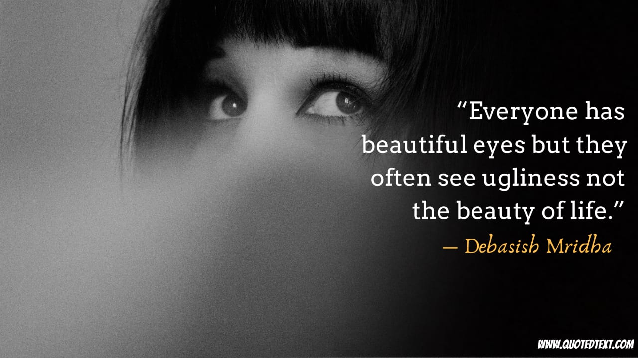 Beautiful Eyes quotes on life
