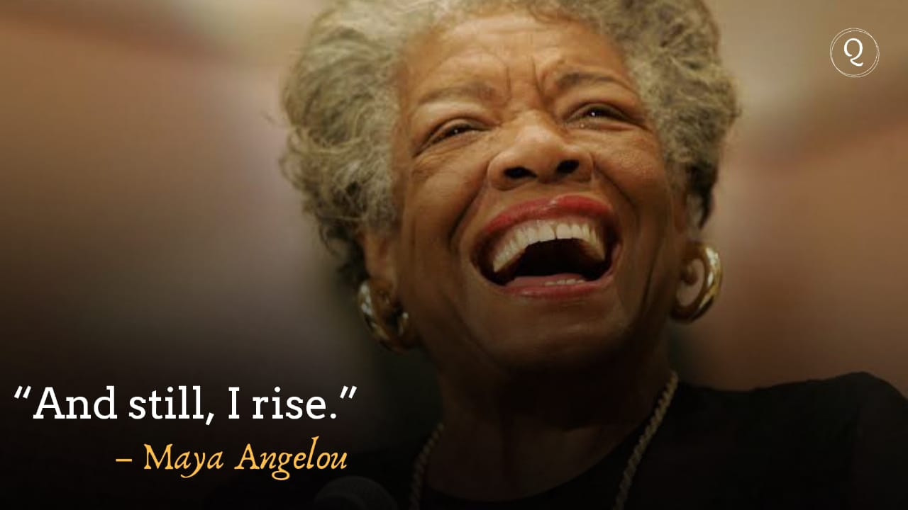 One Liner quotes by Maya Angelou