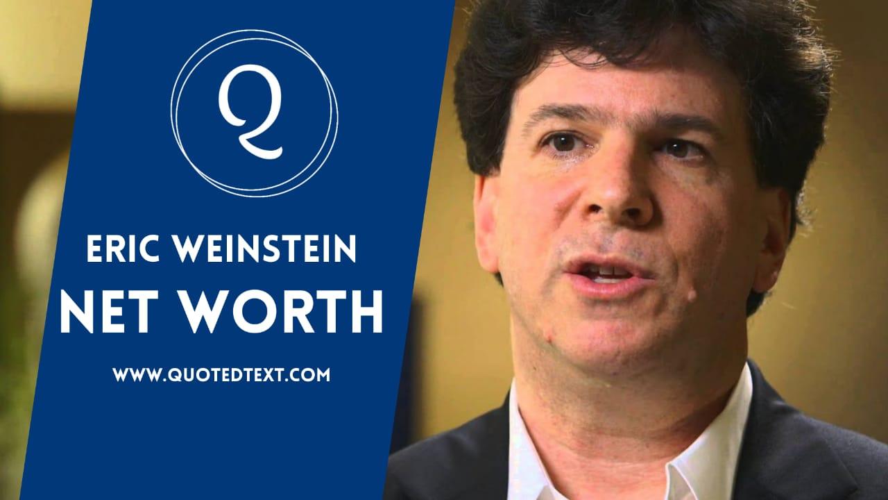 Eric Wienstein net worth