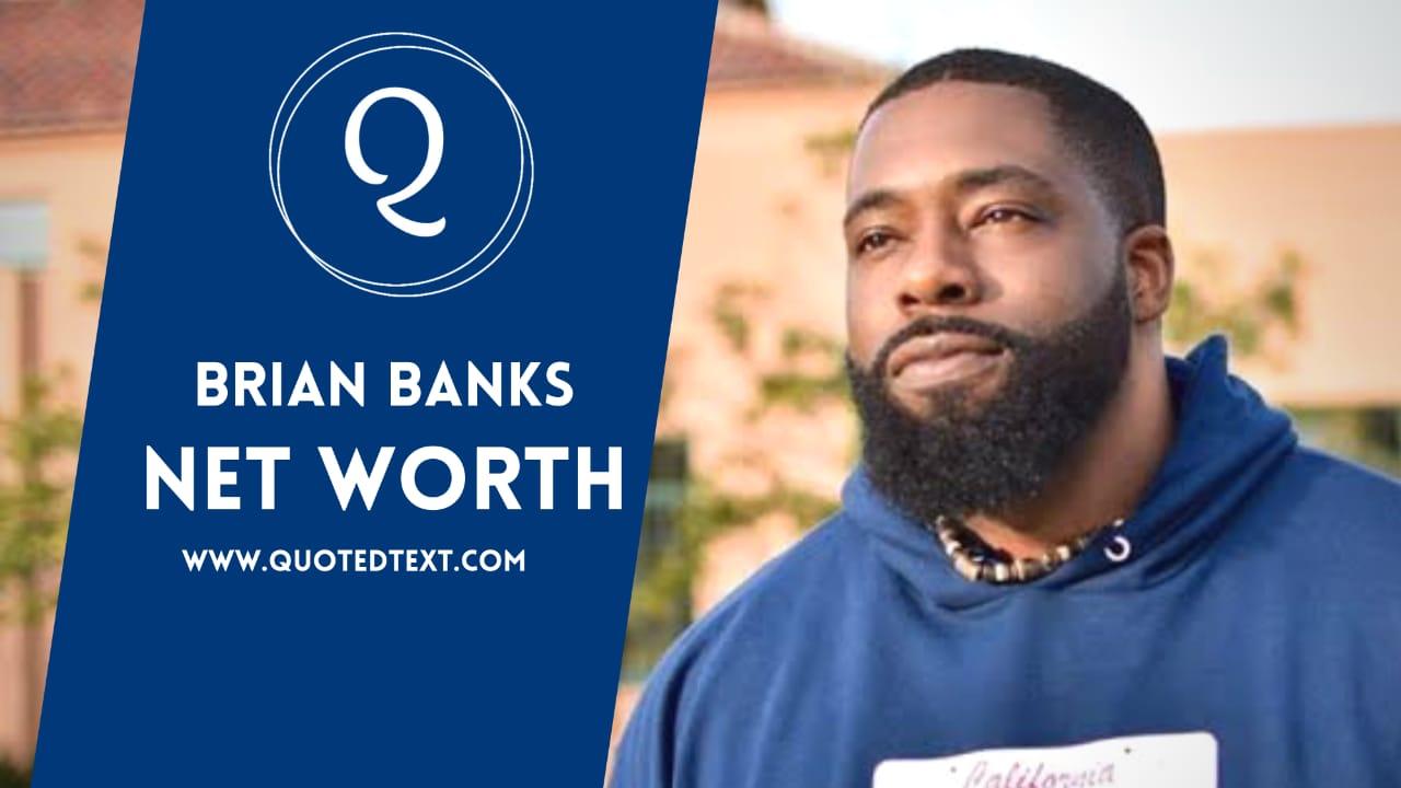 Brian Banks net worth