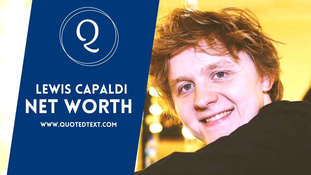 Lewis Capaldi Net Worth