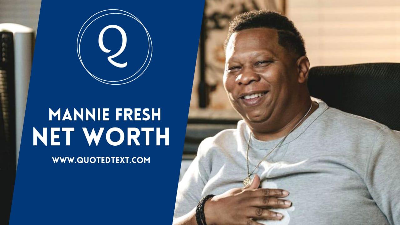 Mannie Fresh net worth