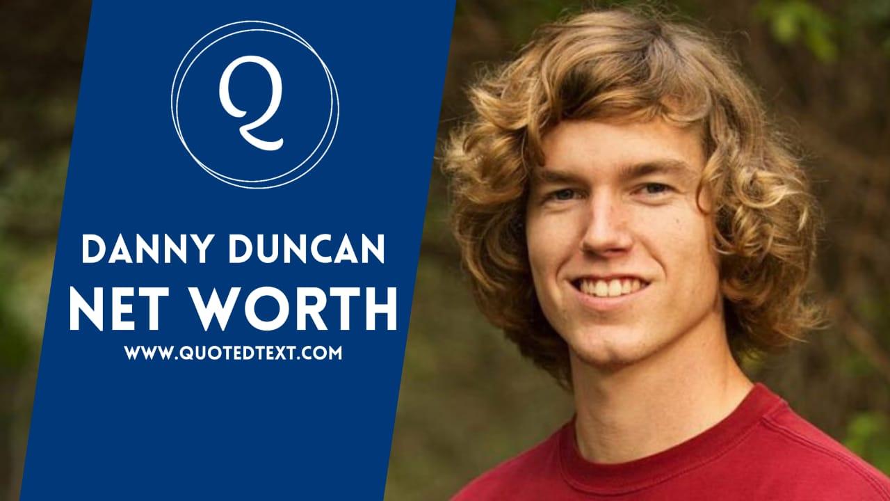 Danny Duncan net worth