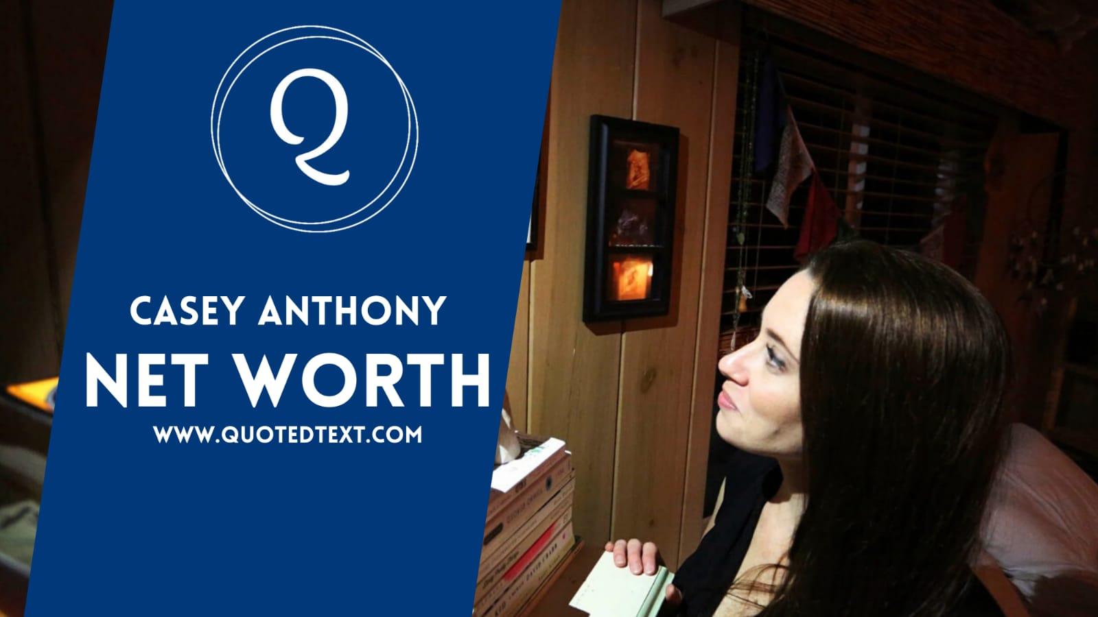 Casey Anthony net worth